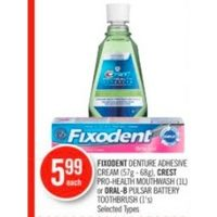 Fixodent Denture Adhesive Cream, Crest Pro-Health Mouthwash Or Oral-B Pulsar Battery Toothbrush