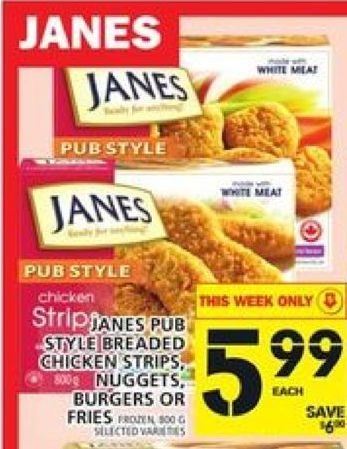 Foodbasics Janes Pub Style Breaded Chicken Strips Nuggets Burgers