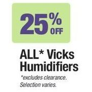 All Vicks Humidifier - 25% off