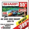 "Sharp 4K UHD HDR Smart LED TV - 55"" - $399.98"