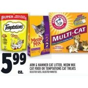 Arm & Hammer Cat Litter, Meow Mix Cat Food Or Temptations Cat Treats - $5.99